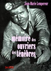 Mémoires des ouvriers des ténèbres