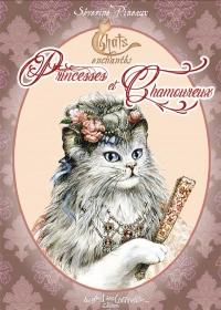 Chats enchantés - Princesses et Chamoureux