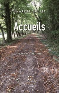 Journal, IV:Accueils: (1982-1988)
