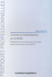 Contre la maltraitance en EHPAD