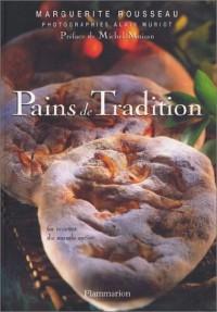 Pains de tradition : 60 recettes du monde entier