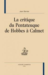 Le critique du Pentateuque de Hobbes à Calmet