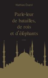 Collector Babel - Parle-Leur de Batailles, de Rois et d'Elephants [Poche]