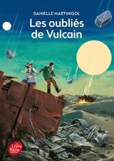 Les oubliés de Vulcain [Poche]