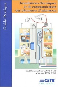 Installations électriques et de communication des batiments d'habitation