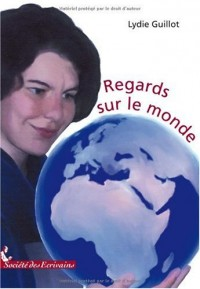 REGARDS SUR LE MONDE
