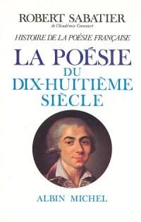 Histoire de la poésie française, volume 4 : La Poésie du XVIIIe siècle