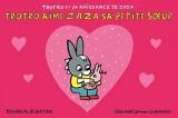 Trotro et la naissance de Zaza:Trotro aime sa petite sœur Zaza