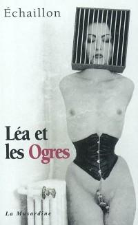 Léa et les Ogres