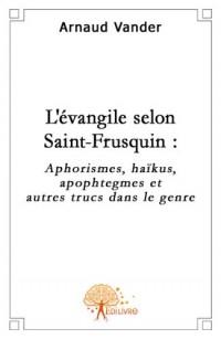 L'évangile selon St Frusquin