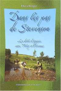 Dans les pas de Stevenson : La drôle d'équipée entre Velay et Cévennes