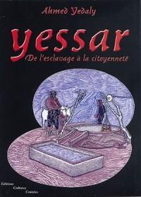Yessar : De l'esclavage à la citoyenneté