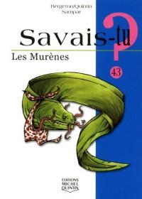 Les Murenes - Savais-Tu