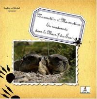Marmottin et Marmotton en randonnée dans le Massif des Ecrins