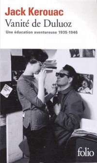 Vanité de Duluoz: Une éducation aventureuse (1935-1946)