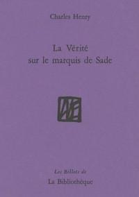 La Vérité sur le marquis de Sade