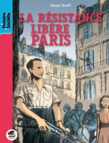 Aout 1944 - la Resistance libère Paris