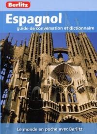 Espagnol Guide de Conversation et Dictionnaire