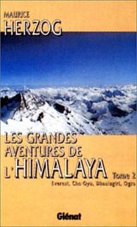 Les grandes aventures de l'Himalaya, tome 1