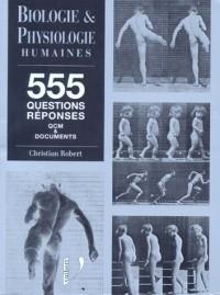 555 questions reponses / qcm et documents de biologie et physiologie humaines / livre d'exercices co