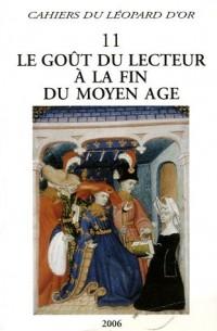 Le goût du lecteur à la fin du Moyen Age