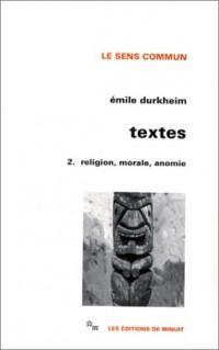 Textes 2 : Religion, morale, anomie