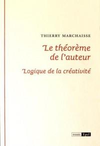 Le théorème de l'auteur : Logique de la créativité