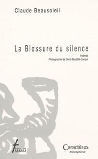 La Blessure du silence