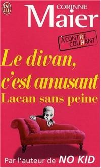 Le divan, c'est amusant : Lacan sans peine