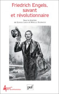 Friedrich Engels, savant et révolutionnaire