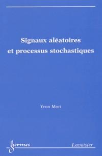 Signaux aléatoires et processus stochastiques