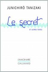 Le secret et autres textes [Poche]