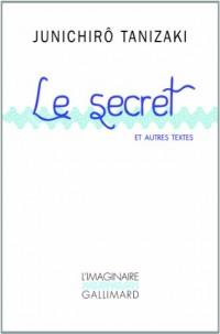 Le secret et autres textes