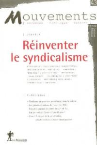 Mouvements, N° 43 : La crise du syndicalisme et comment s'en sortir