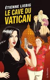 Le Cave du Vatican [Poche]