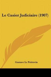Le Casier Judiciaire (1907)