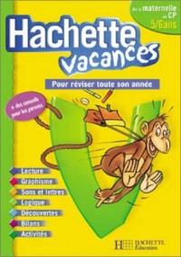 Hachette Vacances : De la maternelle au CP - 5-6 ans