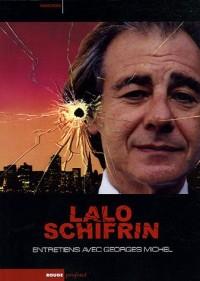 Lalo Schifrin : Entretiens sur la musique, le cinéma et la musique de cinéma