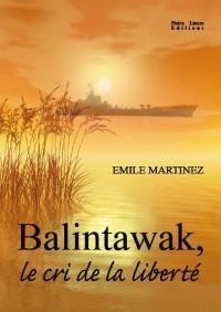 Balintawak, le cri de la liberté