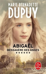 Abigaël, messagère des anges (Abigaël, Tome 6) [Poche]
