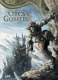 Orcs et Gobelins T02 - Myth le voleur