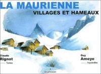 La Maurienne. Villages et hameaux