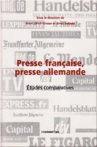 Presse francaise, presse allemande : Etudes comparatives