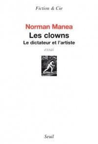 Les Clowns. Le dictateur et l'artiste