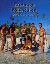 Le tatouage polynésien d'hier à aujourd'hui