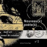Nouveau(x) poète(s) : N° 2, Mail art & revues de création, Rencontres Germain Nouveau 2003, Pourrières, 27 & 28 septembre 2003