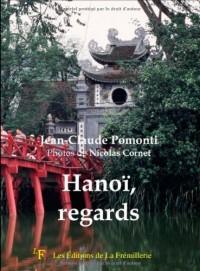 Hanoi, Regards