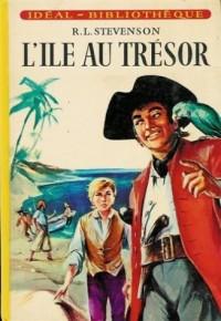 L'ile au trésor : Collection : Idéal bibliothèque cartonnée & illustrée