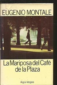 LA MARIPOSA DEL CAFE DE LA PLAZA.
