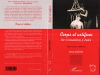 Corps et artifices : De Cronenberg à Zpira
